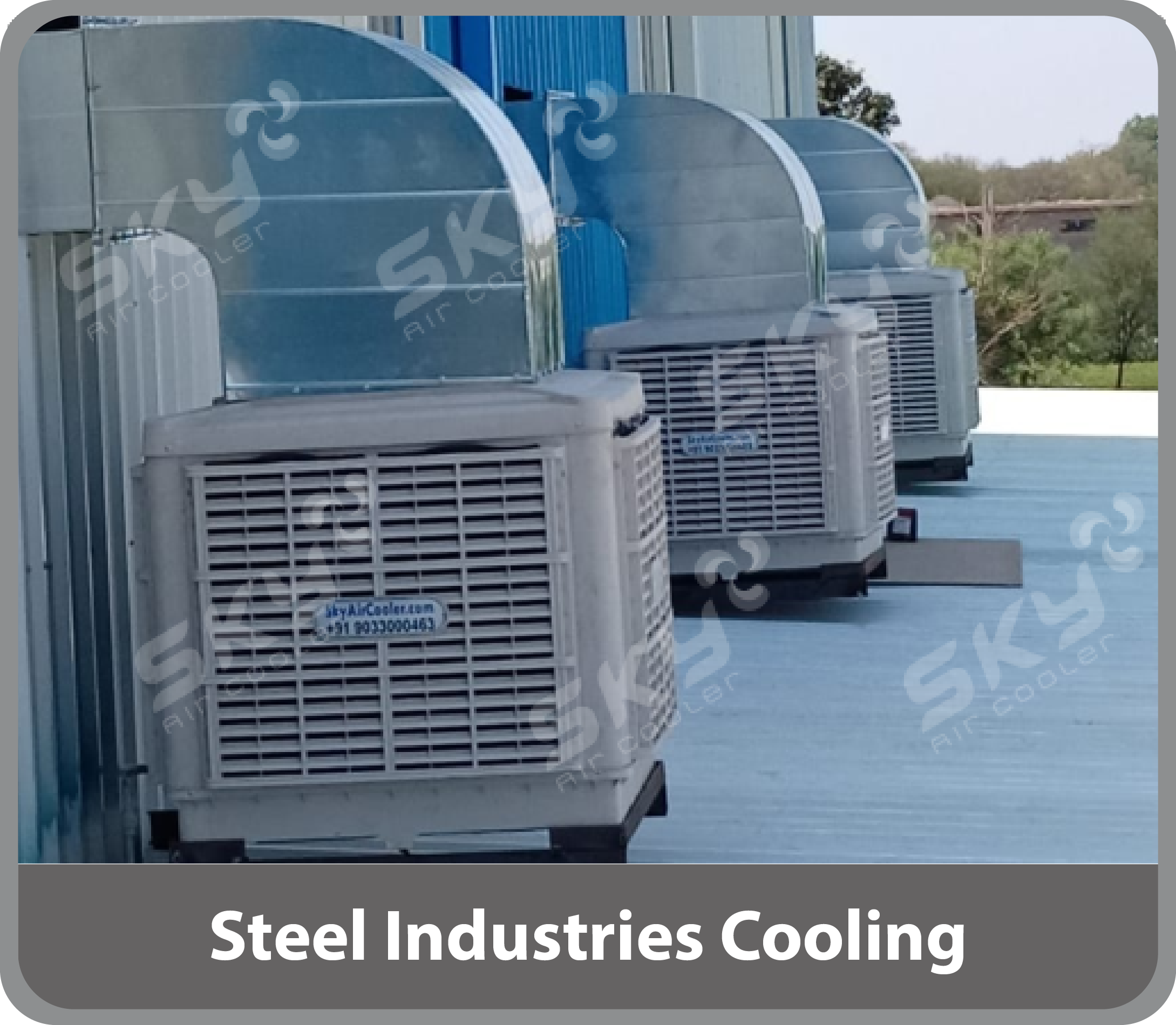 Steel Industries Cooling