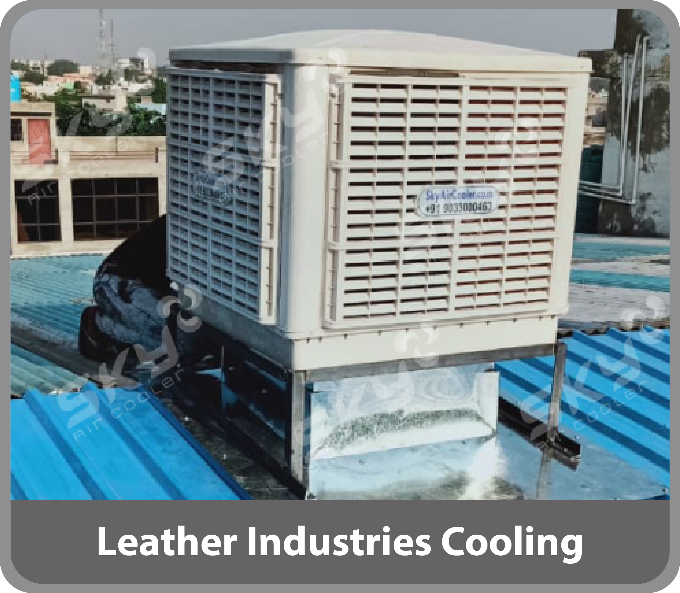 Leather Industries Cooling