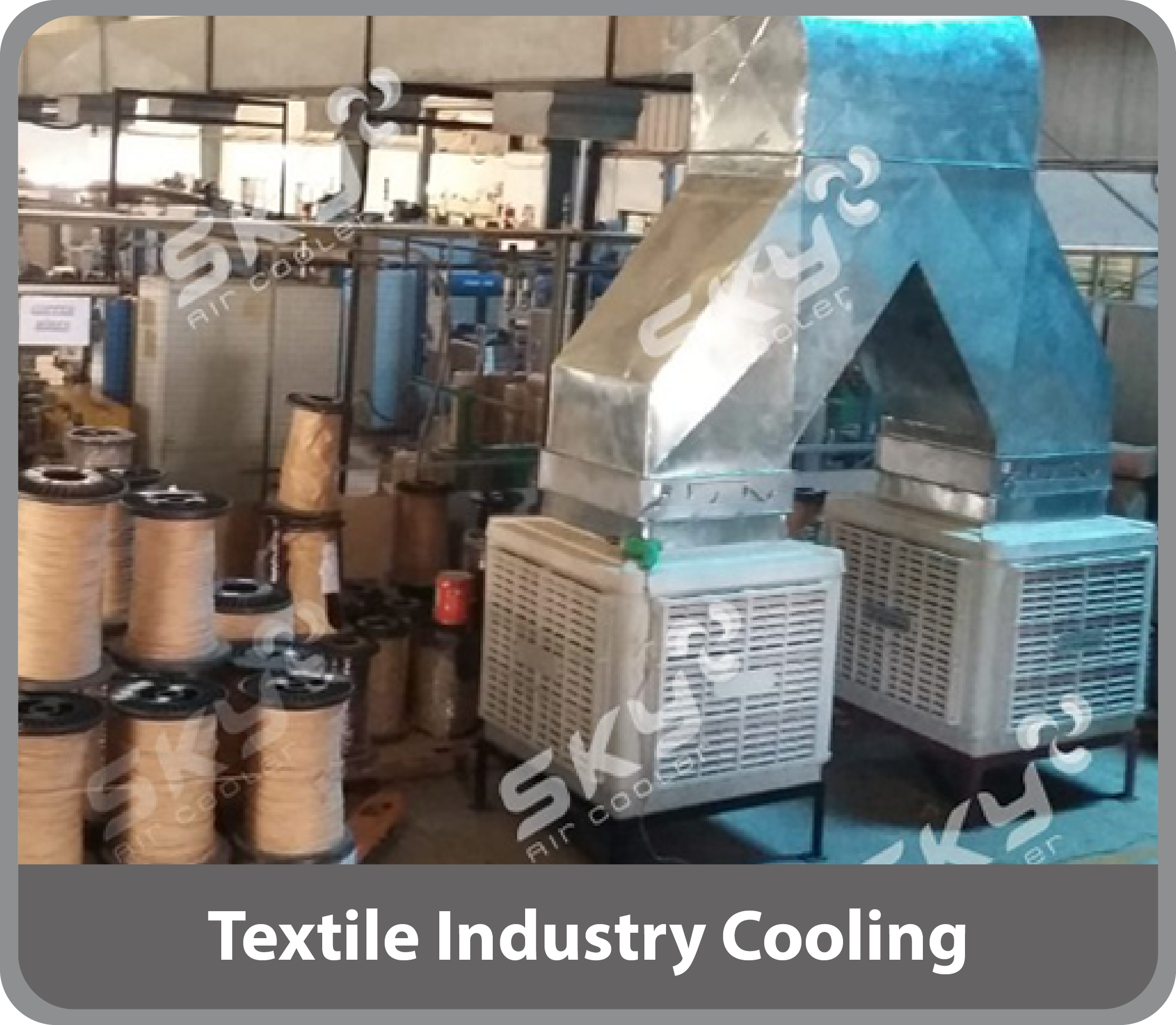 Textile Industry Cooling